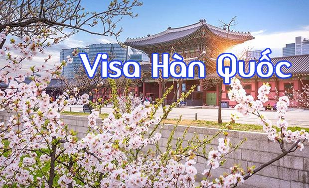Làm thế nào xin Visa du lịch Hàn Quốc